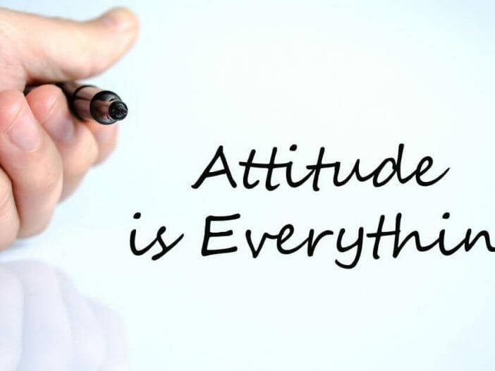 Keep a positive attitude